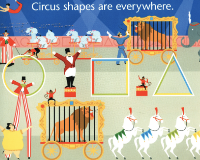 "A lively circus with animals and shapes all around. Illustration from ""Circus Shapes."""
